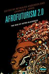 Book cover for Afrofuturism 2.0: The Rise of Astro-Blackness