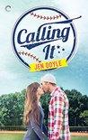 Calling It by Jen  Doyle