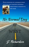 No Normal Day III: West