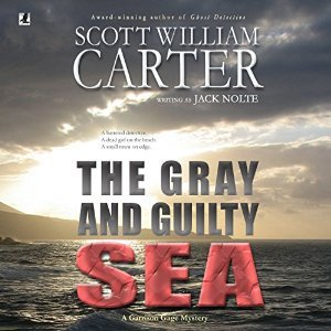 The Gray and Guilty Sea by Jack Nolte