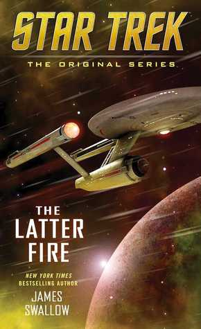 The Latter Fire by James Swallow