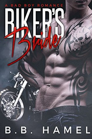 Biker's Bride (Demons MC) by B.B. Hamel