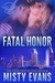 Fatal Honor (SEALs of Shadow Force #2)