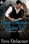 Saint Michael Defend Us (C'Ville Stories Book 1)