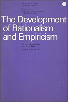Development of Rationalism and Empiricism (International Encyclopedia of Unified Science, Volume II, Part 8)