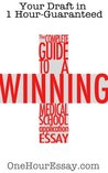 The Complete Guide to a Winning Medical School Application Essay - Application Essay Template