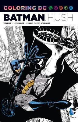 Coloring DC: Batman Hush, Volume 1