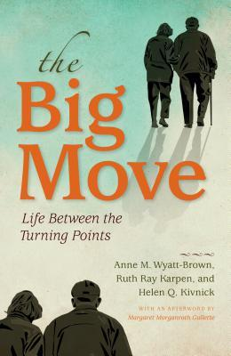 The Big Move: Life Between the Turning Points
