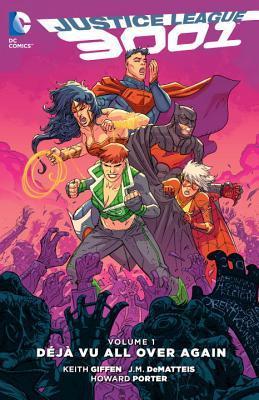 Justice League 3001, Vol. 1: Déjà Vu All Over Again