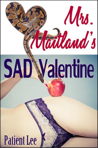 Mrs. Maitland's SAD Valentine