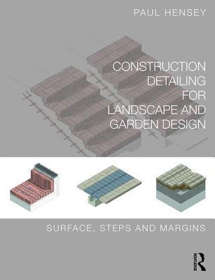 Detailing of Landscape - Surfaces: Digital Detailing for Landscape Architects and Garden Designers