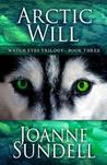 Arctic Will by Joanne Sundell