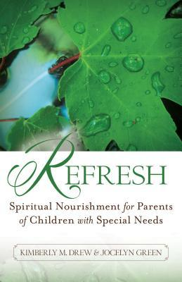 Refresh: Spiritual Nourishment for Parents of Children with Special Needs (ePUB)