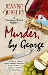 Murder, by George (Veronica Walsh Mystery, #2)