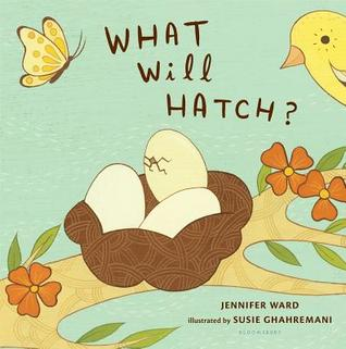 Image of: Tanager Piranga Goodreads What Will Hatch By Jennifer Ward