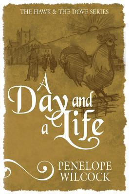 A Day and a Life (The Hawk and the Dove #9)