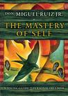 The Mastery of Se...