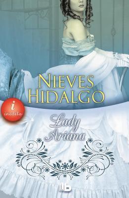 Lady Ariana por Nieves Hidalgo