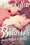 33 Razones para volver a verte by Alice Kellen