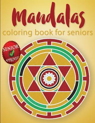 Mandalas Coloring Book for Seniors
