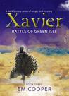 Battle of Green Isle (Xavier #3)