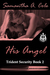 His Angel (Trident Security #2)