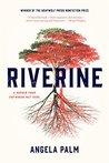 Riverine: A Memoi...