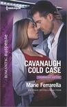 Cavanaugh Cold Case by Marie Ferrarella
