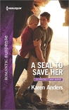A SEAL to Save Her by Karen Anders