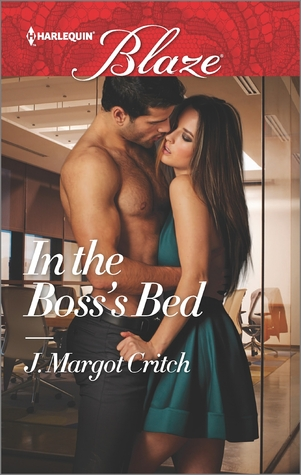 Ebook In the Boss's Bed by J. Margot Critch PDF!
