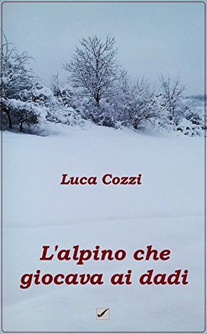 PDF Download L'alpino che giocava ai dadi