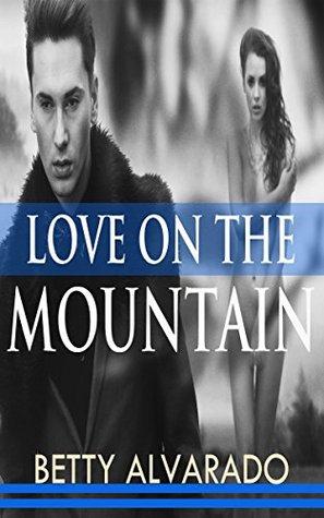 WESTERN ROMANCE: Love on the Mountain (Western Billionaire Blackmail Mistress Romance) (Western romance,western romance historical fiction books kindle ... romance fiction kindle books eroti)
