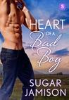 Heart of a Bad Boy  (Destiny #3)