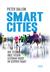 Smart cities Hoe technologie onze steden leefbaar houdt en slimmer maakt