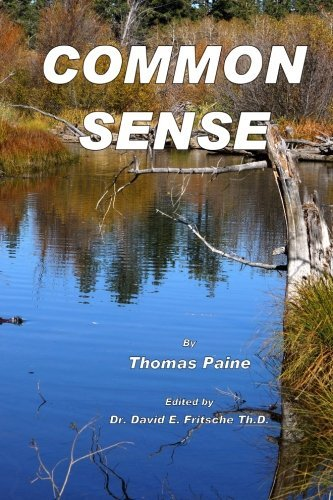Common Sense: The Treatise That Started the Revolution
