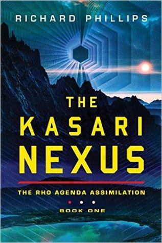 The Kasari Nexus (Rho Agenda Assimilation #1)
