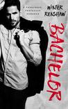 Bachelor by Winter Renshaw