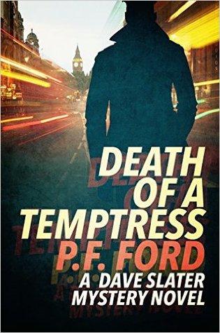 Death Of a Temptress (Dave Slater Mystery Novels, #1)
