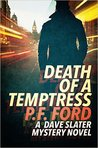 Death Of a Temptress (Dave Slater Mystery Novels, #1)