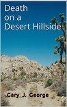 Death on a Desert Hillside (Smoke Tree Mystery #3)