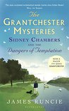 Sidney Chambers and The Dangers of Temptation (Grantchester Mysteries)