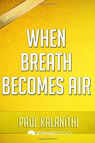 When Breath Becomes Air: By Paul Kalanithi