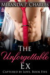 The Unforgettable Ex (Captured by Love, #5)