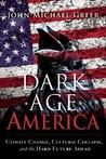 Dark Age America by John Michael Greer
