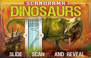 Scanorama: Dinosaurs and Other Prehistoric Creatures