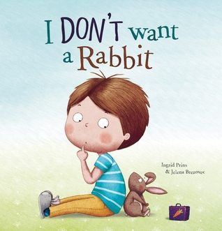 I Don't Want a Rabbit