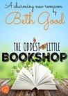 The Oddest Little Bookshop by Beth Good