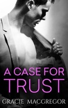 A Case For Trust