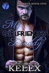 My Girlfriend's Daddy (Daddies Book 1)