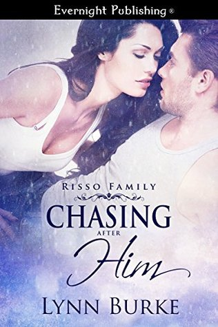 Chasing After Him (Risso Family Book 5)
